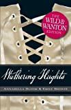 Emily Bronte Wuthering Heights (Wild & Wanton)