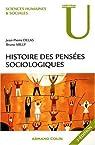 Histoire des pens�es sociologiques par Milly