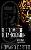 The Tomb of Tutankhamun: Volume I--The Discovery (Ancient Egypt Book 1)