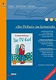 Image de »Der TV-Karl« im Unterricht: Lehrerhandreichung zum Kinderroman von Christine Nöstlinger (Klassen