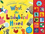 Julia Donaldson What the Ladybird Heard Sound Book