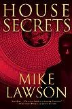 House Secrets (Joe DeMarco, Book 4) (0802144802) by Lawson, Mike