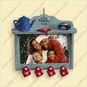 Our Family 2006 - Hallmark Keepsake Christmas Ornament Photo Holder