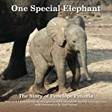 img - for One Special Elephant: The Story of Penelope Petunia book / textbook / text book