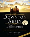 Downton Abbey - A Celebration: The Of...