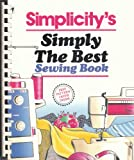 Simplicity's Simply the Best Sewing Book