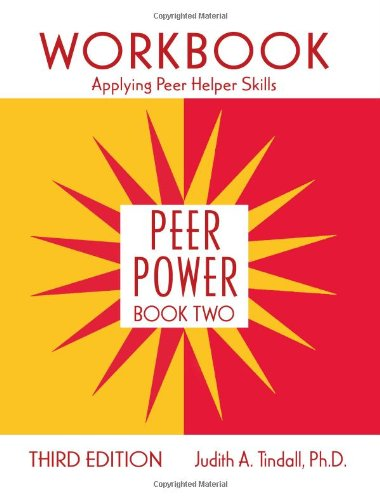 Peer Power, Book Two: Workbook: Applying Peer Helper Skills