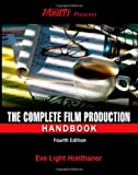 The Complete Film Production Handbook, Fourth Edition