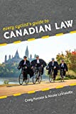 Every Cyclist's Guide to Canadian Law