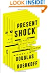 Present Shock: When Everything Happen...