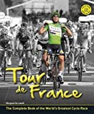 img - for Tour De France: The Story of the World's Greatest Cycle Race by Marguerite Lazell (10-May-2012) Hardcover book / textbook / text book