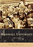 Marshall University  (WV) (Campus  History  Series)