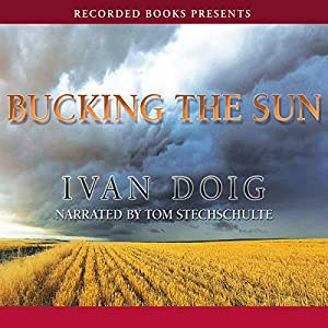 Bucking the Sun Audiobook