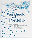 img - for Workbook and Portfolio for the Text: Career Choices book / textbook / text book