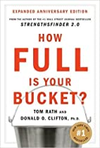 How Full Is Your Bucket? Anniversary Edition…