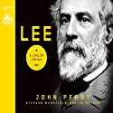Lee: A Life of Virtue Audiobook by John Perry Narrated by William Dufris