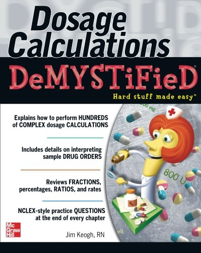 Dosage Calculations Demystified front-937036