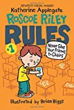 img - for Roscoe Riley Rules #1: Never Glue Your Friends to Chairs book / textbook / text book