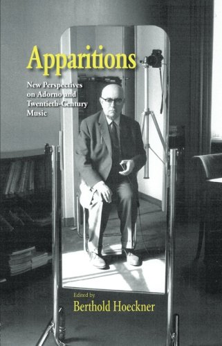 Apparitions: Essays on Adorno and Twentieth-Century Music (Studies in Contemporary Music and Culture)