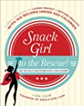 Snack Girl to the Rescue!: A Real-Lif...