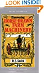 Discovering Horse Drawn Farm Machinery