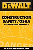 DeWalt Construction Safety / OSHA Professional Pocket Reference