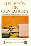img - for Relaci n de Contadora (Seccion de Obras de Politica y Derecho) (Spanish Edition) book / textbook / text book