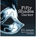 E. L. James [(Fifty Shades Darker)] [ By (author) E. L. James, Read by Becca Battoe ] [July, 2012]