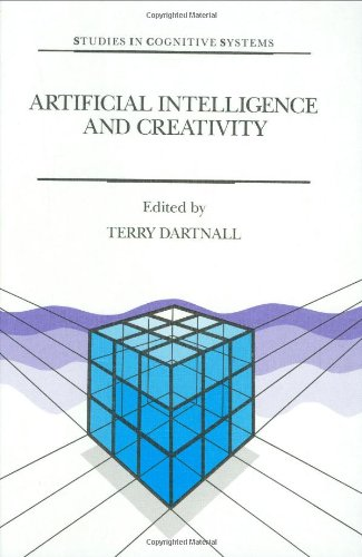 Artificial Intelligence and Creativity: An Interdisciplinary Approach (Studies in Cognitive Systems)