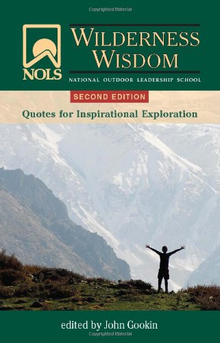 NOLS Wilderness Wisdom: 2nd Edition