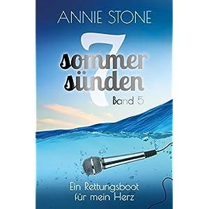 Ein Rettungsboot für mein Herz: Liebesroman (Sieben Sommersünden 5)