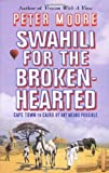 Peter Moore Swahili For The Broken-Hearted
