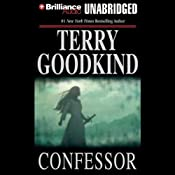Confessor: Chainfire Trilogy, Part 3, Sword of Truth, Book 11 | [Terry Goodkind]