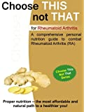 Choose This not That for Rheumatoid Arthritis