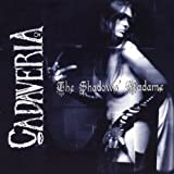 Shadows Madame by Cadaveria (2006-03-31)