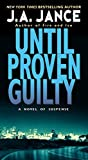 img - for Until Proven Guilty (J. P. Beaumont Novel) book / textbook / text book