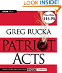 Patriot Acts: Unabridged Value-Priced...