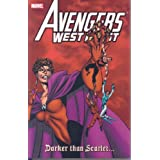 Avengers West Coast: Darker Than Scarlet TP