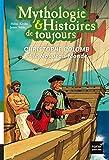 """Afficher """"Mythologie & histoires de toujours n° 3<br /> Christophe Colomb et le Nouveau monde"""""""