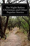 img - for The Night Before Christmas and Other Popular Stories: For Children book / textbook / text book