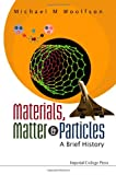 img - for Materials, Matter and Particles: A Brief History book / textbook / text book