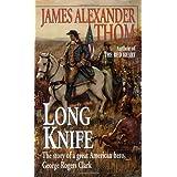 Long Knife ~ James Alexander Thom