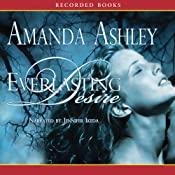 Everlasting Desire | [Amanda Ashley]