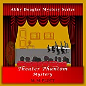 Theater Phantom Mystery | M.M. Plott
