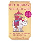 Red Herrings and White Elephantsby Albert Jack