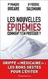 echange, troc François Bricaire, Frédéric Saldmann - Les nouvelles épidémies comment s'en protéger ?