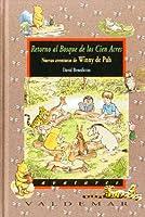 Retorno al Bosque de los Cien Acres : nuevas aventuras de Winny de Pooh