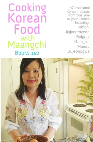 Cooking Korean Food With Maangchi - Books 1&2: From Youtube To Your Kitchen (Maangchi Korean Cooking compare prices)