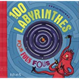 100 labyrinthes fous