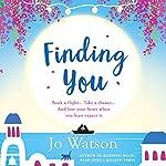 Finding You: Destination Love, Book 3 | Jo Watson